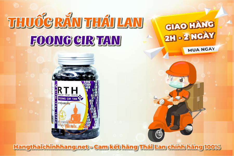 Mua thuốc rắn Thái Lan Foong Cir Tan: giao từ 2h đến 2 ngày