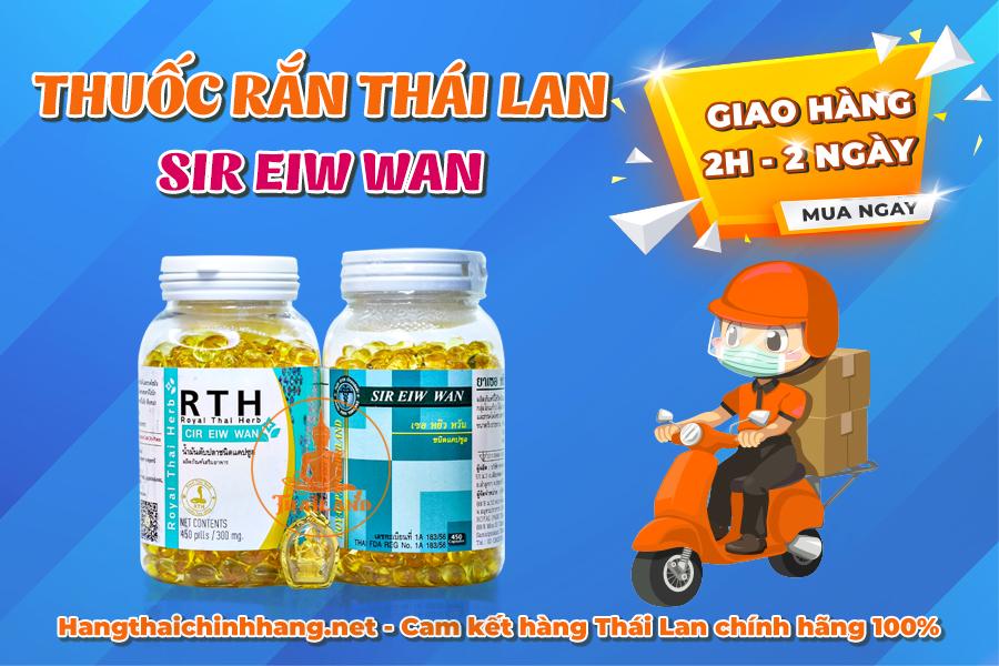Mua thuốc rắn Thái Lan Sir Eiw Wan: giao hàng từ 2h đến 2 ngày