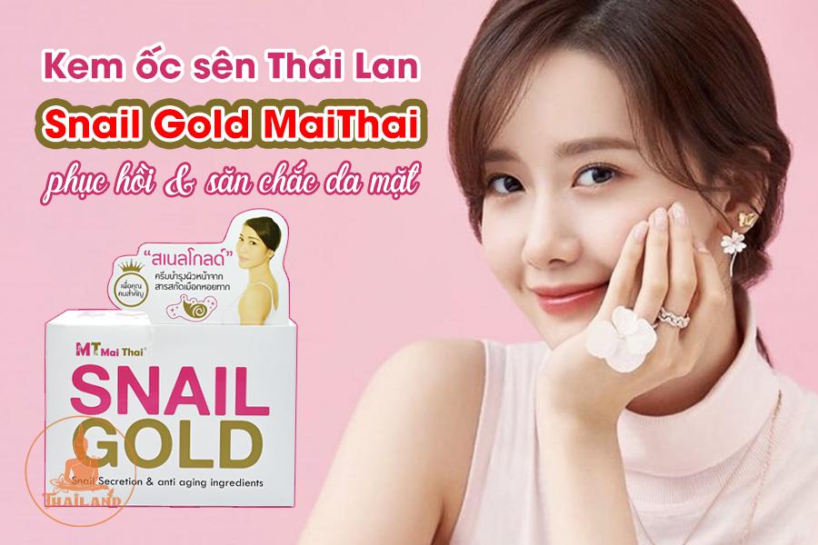 Kem dưỡng săn chắc da Snail Gold Mai Thái Lan