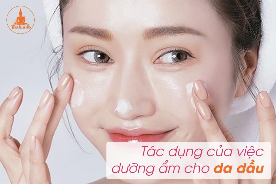 Tác dụng của việc dưỡng ẩm cho da dầu