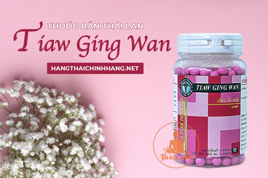Thuốc rắn Thái Lan số 8: Tiaw Ging Wan