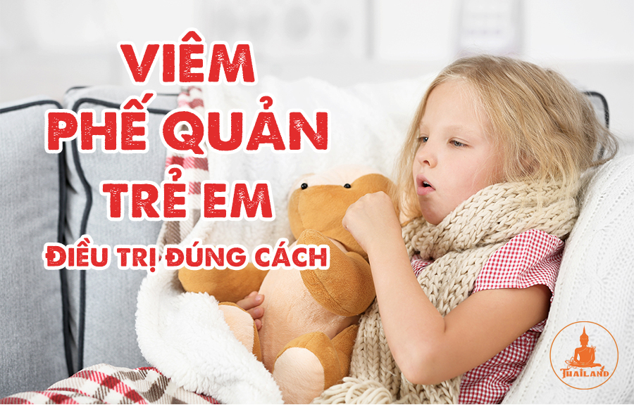 Bệnh viêm phế quản ở trẻ em