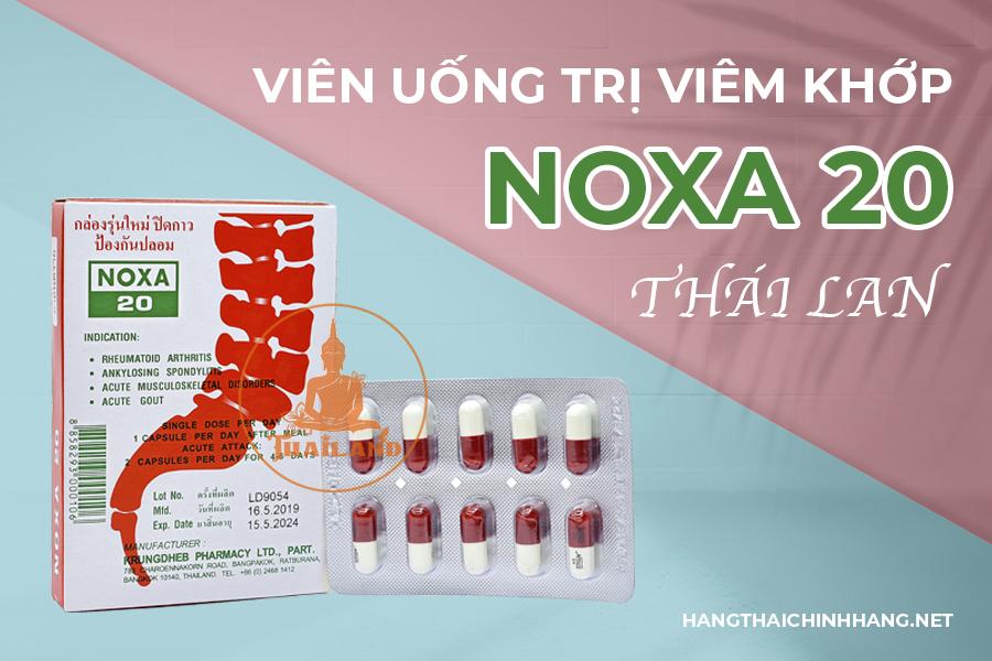 Viên uống trị viêm khớp Noxa 20 Thái Lan – điều trị hiệu quả viêm khớp gối